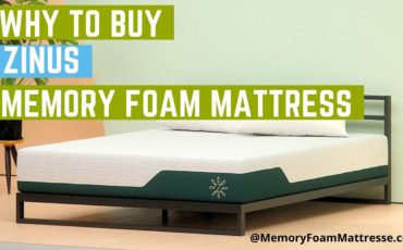 Why to Buy Zinus Memory Foam Mattress guide